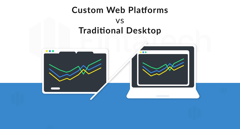 web-trading-platform-vs-desktop